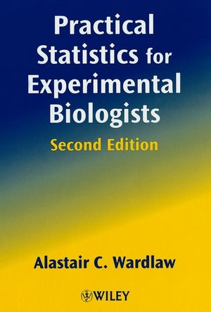 Practical Statistics for Experimental Biologists, 2nd Edition