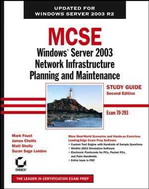 MCSE Windows Server 2003 Network Infrastructure Planning and Maintenance Study Guide: Exam 70-293, 2nd Edition (0471997927) cover image
