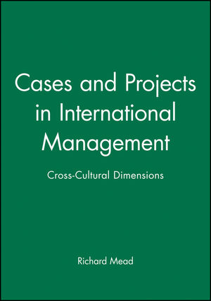 Cases and Projects in International Management: Cross-Cultural Dimensions (0631218327) cover image