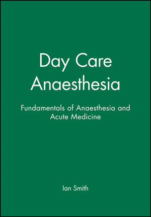 Day Care Anaesthesia