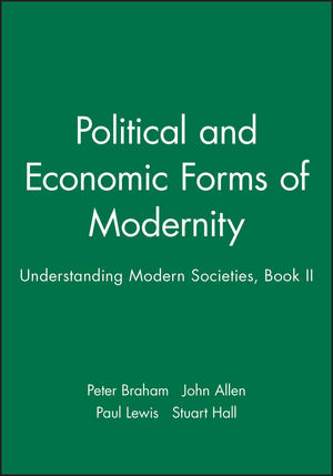 Political and Economic Forms of Modernity: Understanding Modern Societies, Book II