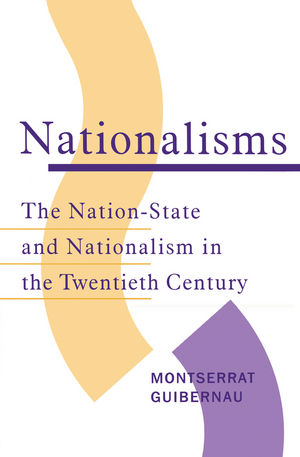 Nationalisms: The Nation-State and Nationalism in the Twentieth Century (0745614027) cover image