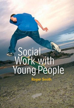 Social Work with Young People (0745639127) cover image