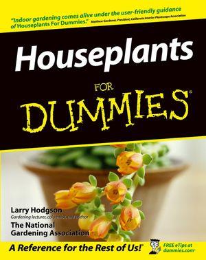Wiley Houseplants For Dummies Larry Hodgson National Gardening Association