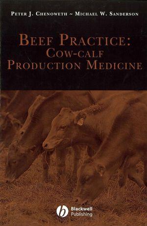 Beef Practice: Cow-Calf Production Medicine