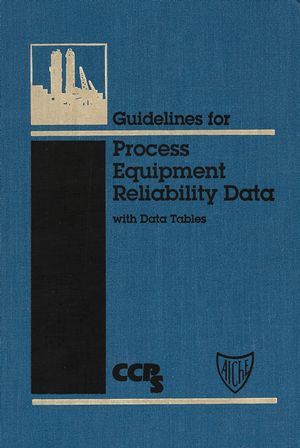Guidelines for Process Equipment Reliability Data, with Data Tables (0816904227) cover image