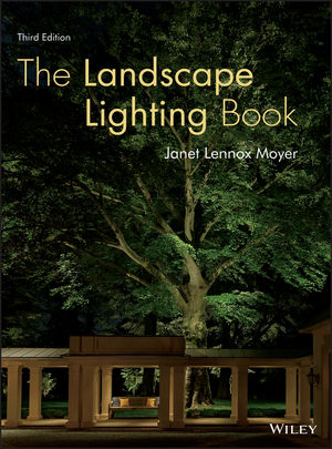The Landscape Lighting Book, 3rd Edition