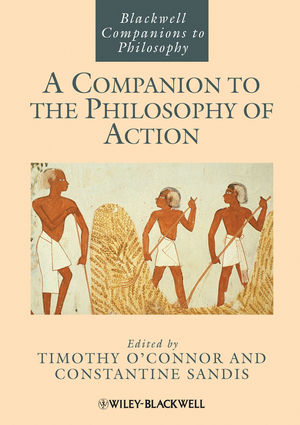 A Companion to the Philosophy of Action (1118346327) cover image