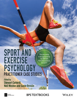 Sport and Exercise Psychology: Practitioner Case Studies (1118686527) cover image