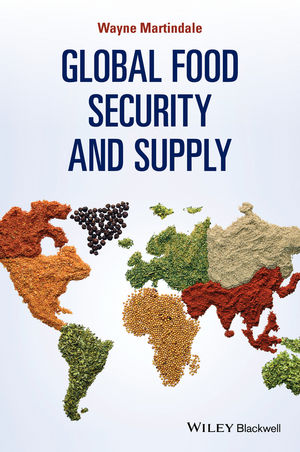 wiley global food security and supply wayne martindale
