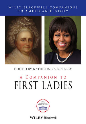A Companion to First Ladies (1118732227) cover image