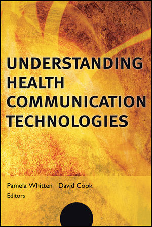 Understanding Health Communication Technologies