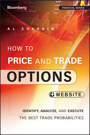 How to Price and Trade Options: Identify, Analyze, and Execute the Best Trade Probabilities, + Website (1118871227) cover image