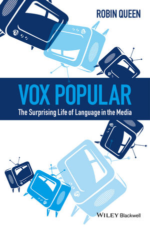 Vox Popular: The Surprising Life of Language in the Media (1118991427) cover image