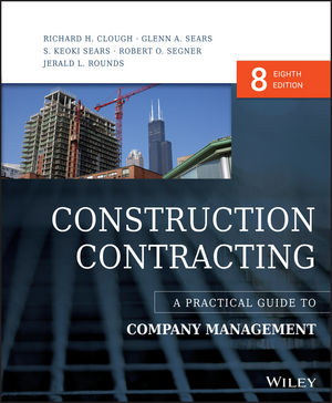 Construction Contracting: A Practical Guide to Company Management, 8th Edition (1119025427) cover image