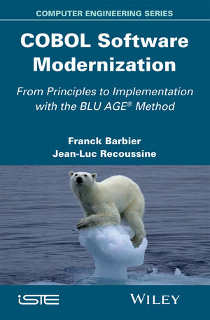 COBOL Software Modernization: From Principles to Implementation with the BLU AGE Method (1119073227) cover image