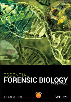 Essential Forensic Biology, 3rd Edition