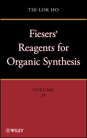 Fieser and Fieser's Reagents for Organic Synthesis Volumes 1 - 28, and Collective Index for Volumes 1 - 22 Set