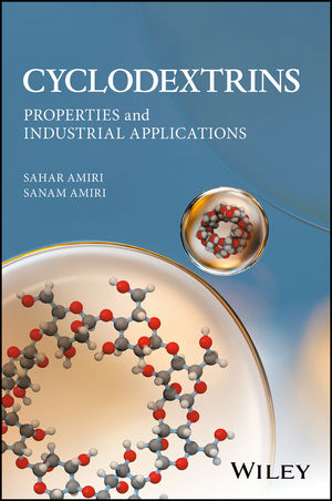 Cyclodextrins: Properties and Industrial Applications (1119247527) cover image