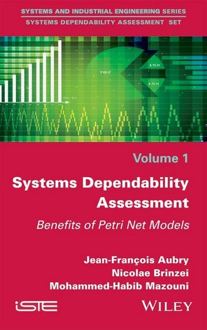 Systems Dependability Assessment: Benefits of Petri Net Models (1119262127) cover image