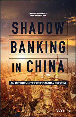 Book Cover Image for Shadow Banking in China: An Opportunity for Financial Reform