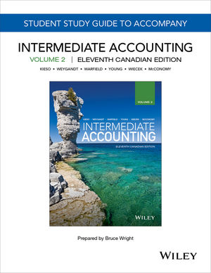 intermediate accounting 11th canadian edition volume 2 study guide rh wiley com study guide to accompany intermediate accounting volume 2 Intermediate Accounting Exam