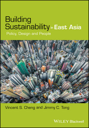 Building Sustainability in East Asia: Policy, Design and People (1119277027) cover image