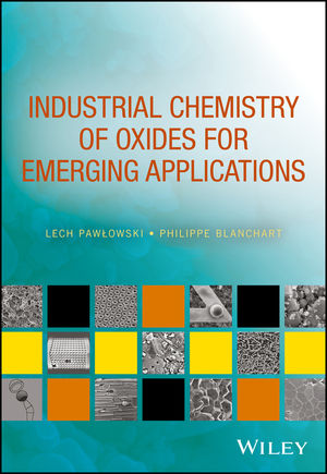 Industrial Chemistry of Oxides for Emerging Applications (1119423627) cover image