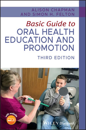 Basic Guide to Oral Health Education and Promotion, 3rd Edition