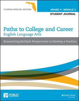 English Language Arts, Grade 11 Module 3, Florida Special Edition: Student Journal