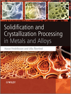 Solidification and Crystallization Processing in Metals and Alloys (1119978327) cover image