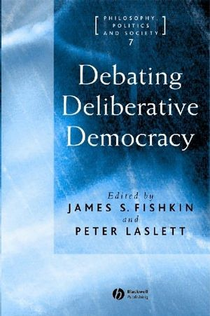 Debating Deliberative Democracy (1405100427) cover image