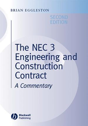 The NEC 3 Engineering and Construction Contract: A Commentary, 2nd Edition (1405172827) cover image