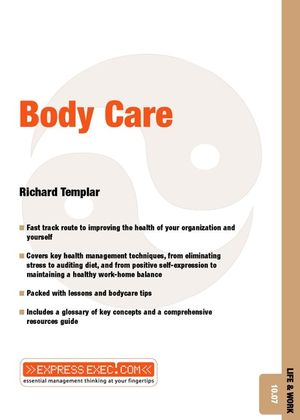 Body Care: Life and Work 10.07