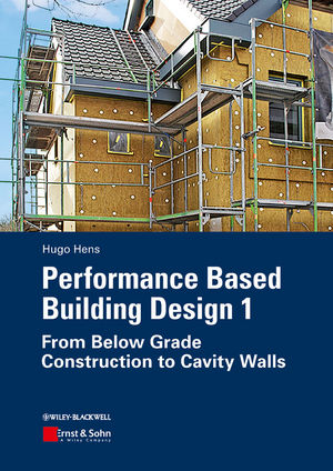Performance Based Building Design 1: From Below Grade <span class='search-highlight'>Construction</span> to Cavity Walls