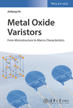 Metal Oxide Varistors: From Microstructure to Macro-Characteristics