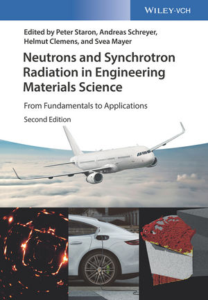 Neutrons and Synchrotron Radiation in Engineering Materials Science: From Fundamentals to Applications, 2nd Edition (3527335927) cover image