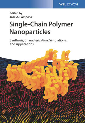 Single-Chain Polymer Nanoparticles: Synthesis, Characterization, Simulations, and Applications