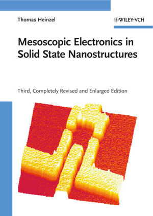 Mesoscopic Electronics in Solid State Nanostructures, 3rd Edition (3527409327) cover image