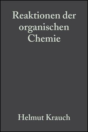 Reaktionen der organischen Chemie, 6th New Revised Edition