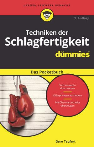 Techniken der Schlagfertigkeit für Dummies Das Pocketbuch, 3. Auflage