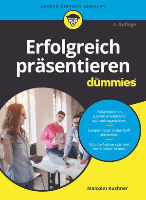 Erfolgreich präsentieren für Dummies, 4. Auflage