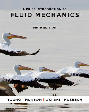 A Brief Introduction To Fluid Mechanics, 5th Edition (EHEP001827) cover image