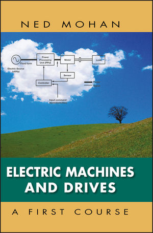 Electric Machines and Drives: A First Course (EHEP002027) cover image