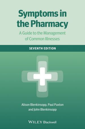 Symptoms in the Pharmacy: A Guide to the Management of Common Illnesses, 7th Edition (EHEP003127) cover image