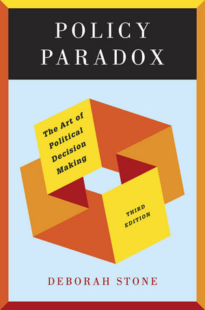 Policy Paradox: The Art of Political Decision Making, 3rd Edition