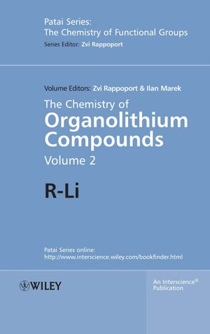 The Chemistry of Organolithium Compounds: R-Li, Volume 2 (0470023228) cover image