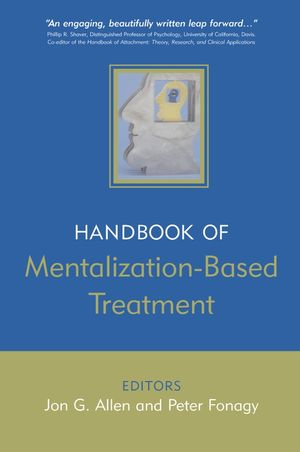 The Handbook of Mentalization-Based Treatment (0470030828) cover image