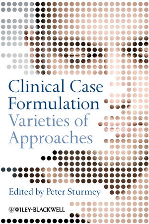 Clinical Case Formulation: Varieties of Approaches (0470032928) cover image