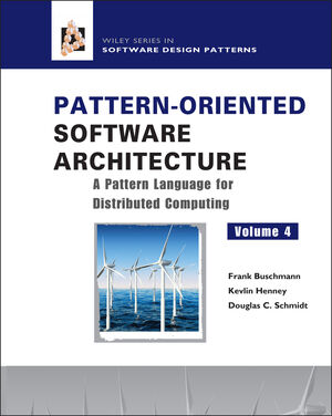 Pattern-Oriented Software Architecture, Volume 4, A Pattern Language for Distributed Computing